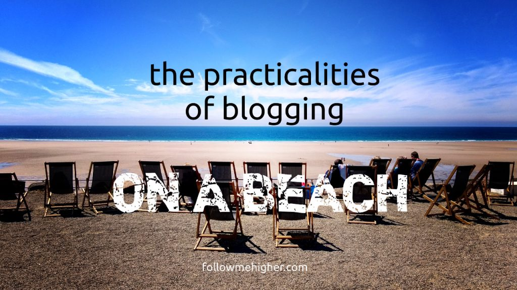 The practicalities of blogging on a beach